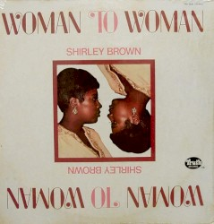 Shirley Brown - I Need You Tonight