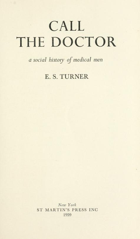 Call the doctor by E. S. Turner