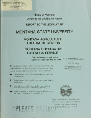 Montana State University, Montana Agricultural Experiment Station, Montana Cooperative Extension Service, financial and compliance audit for the two fiscal years ended June 30, ... by Montana. Legislature. Office of the Legislative Auditor
