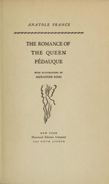 The romance of the Queen Pédauque by Anatole France
